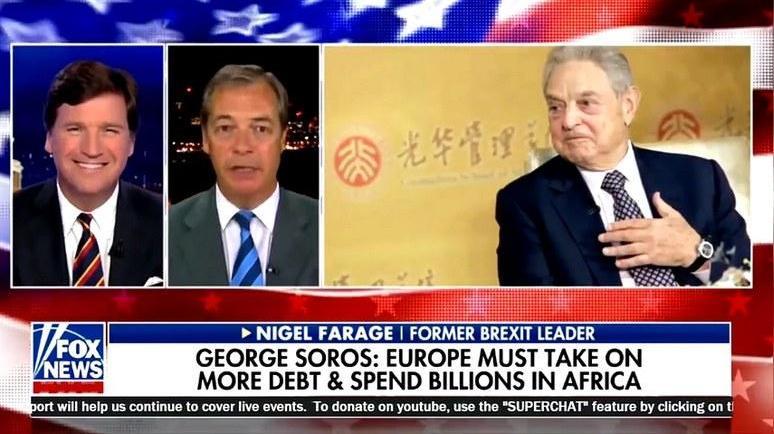 Fox News, Джордж Сорос, . Найджъл Фарадж